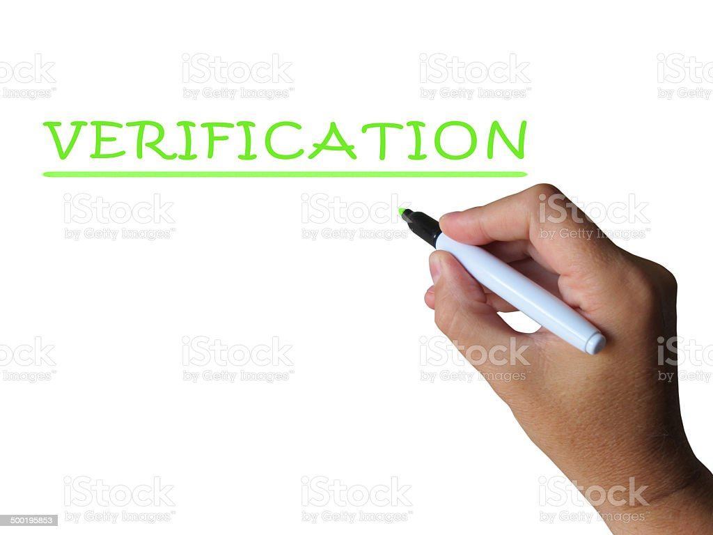Verification Word Shows Evidence Authentication And Proof stock photo