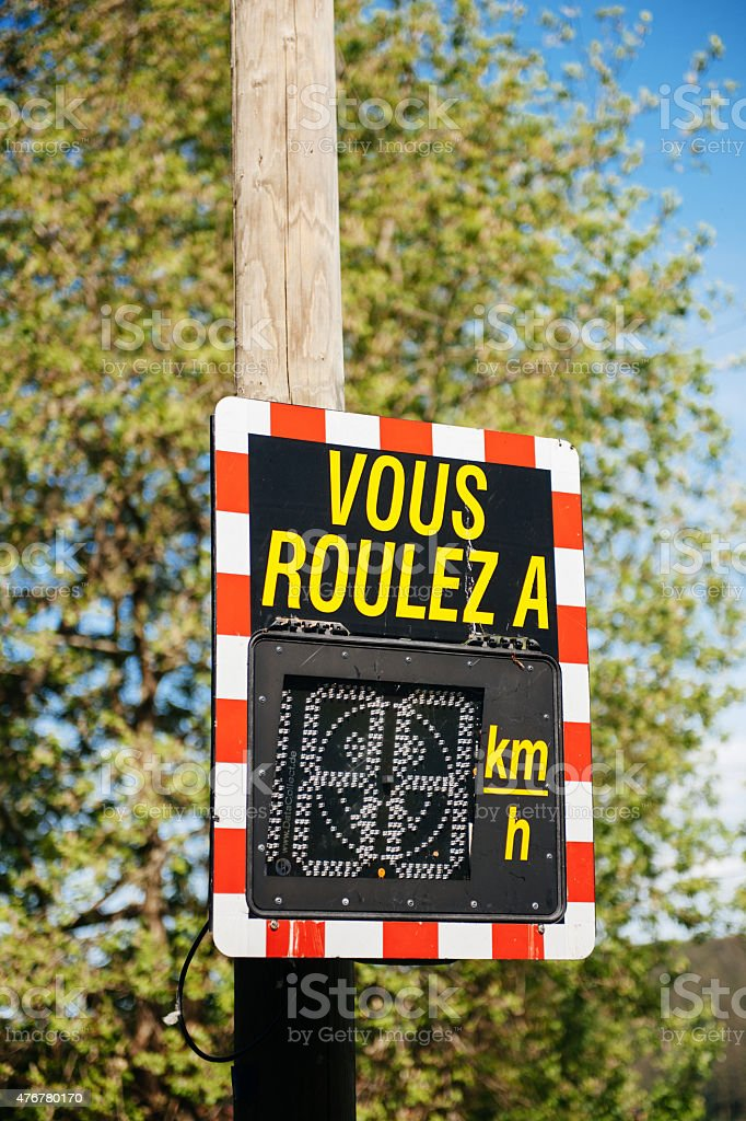 Vous Roulez A - Your Speed vehicle speed detector sign stock photo