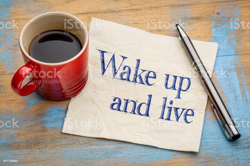 Wake up and live stock photo