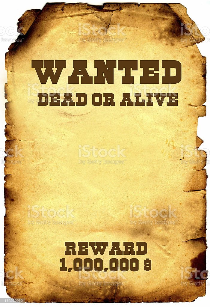 Wanted dead or alive stock photo 172292950 istock for Wanted dead or alive poster template free