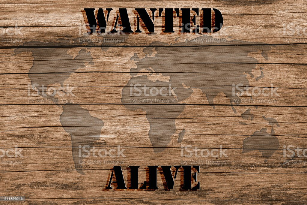 Wanted Poster - Alive - World Map vector art illustration