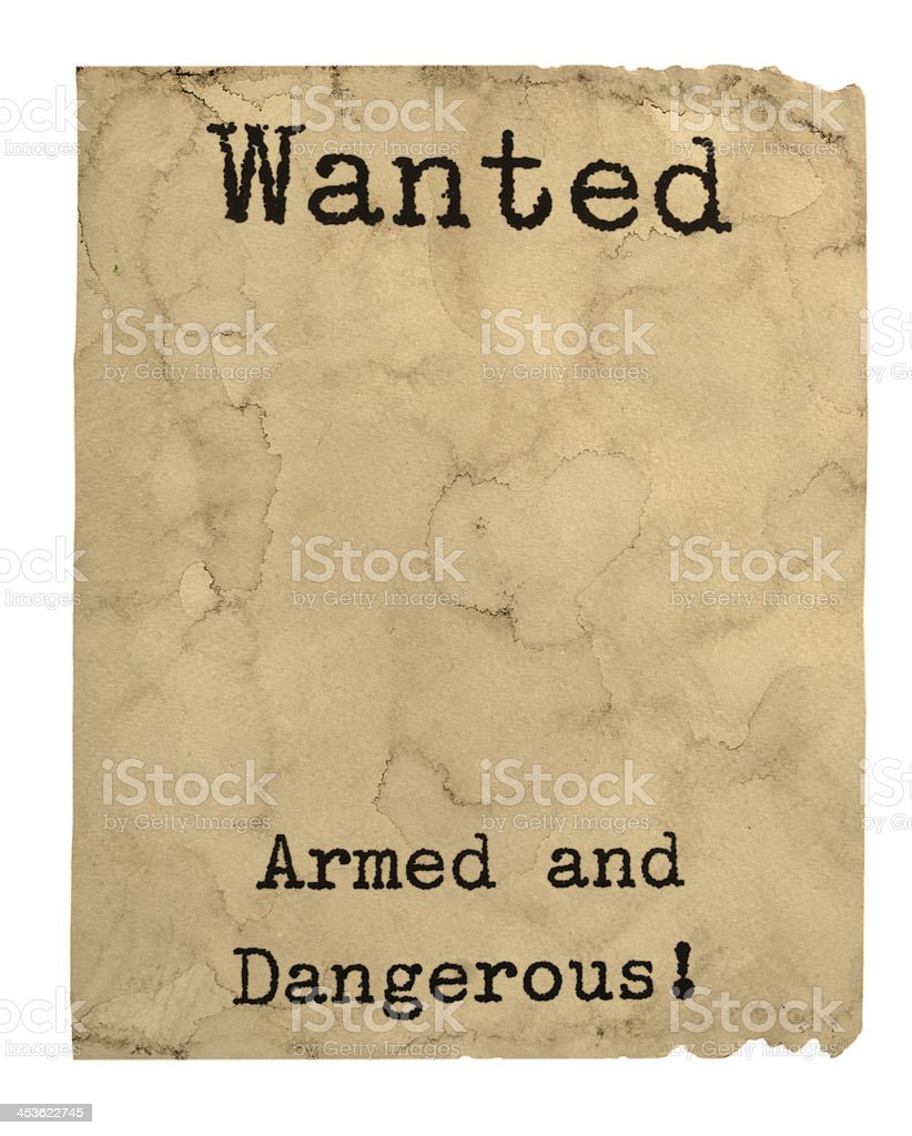 Wanted Poster Dangerous royalty-free stock photo