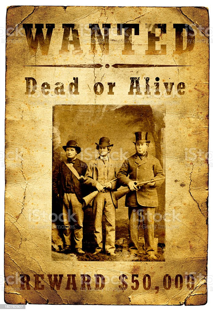 Wanted Poster Outlaw Gang Wild West stock photo