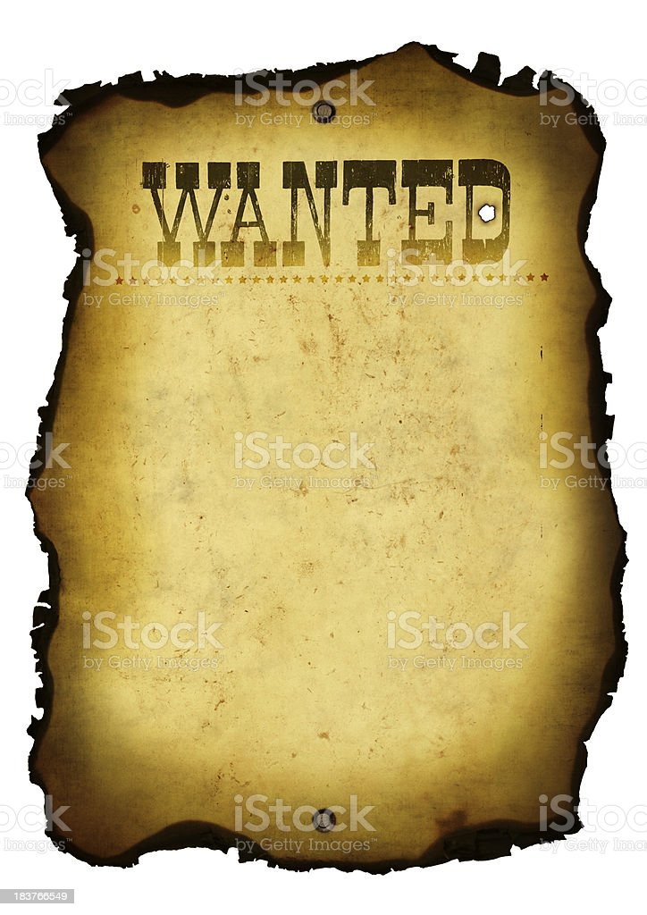 Wanted Poster Wild West With Burnt Edges royalty-free stock photo