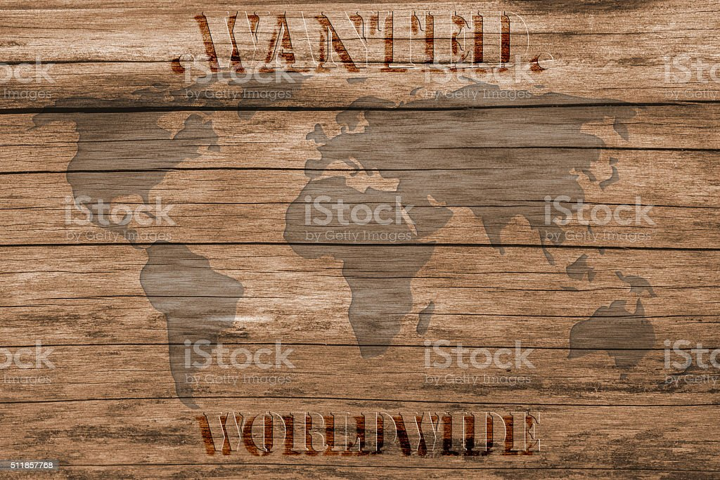 Wanted Poster - Worldwide - On World Map stock photo