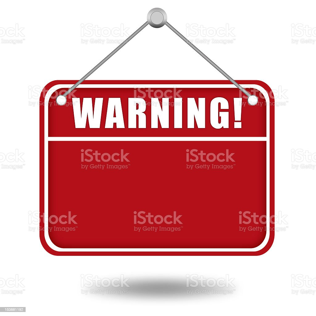 Warning board stock photo