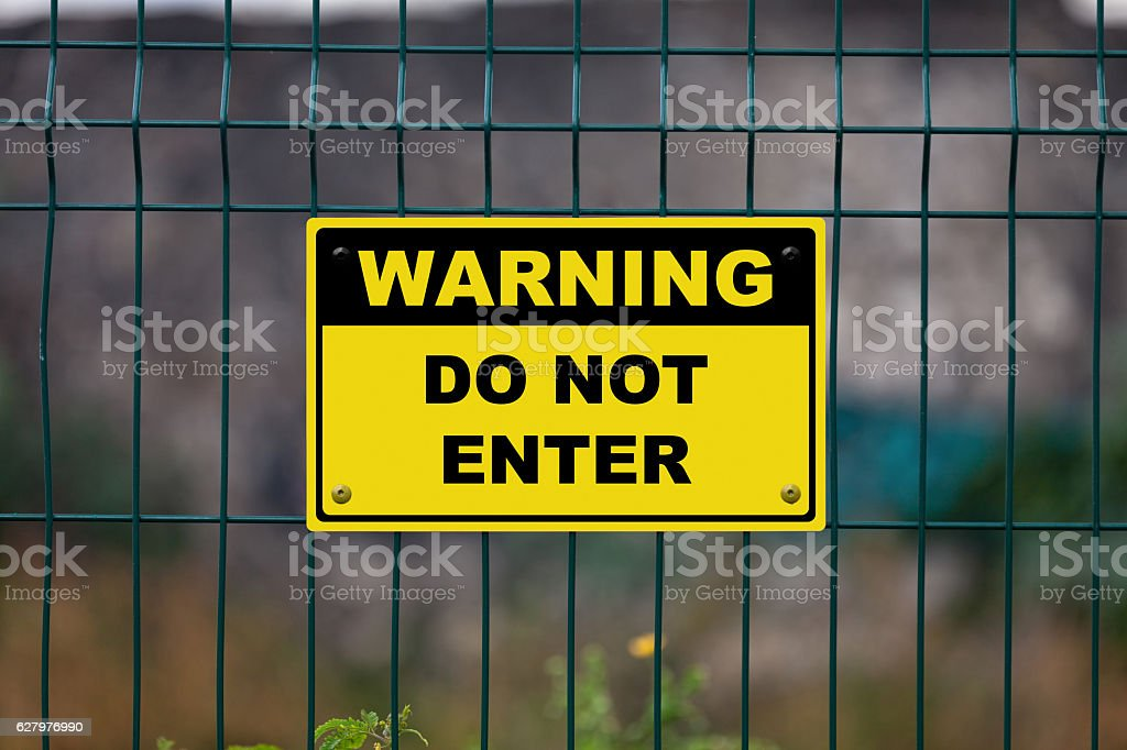 Warning - Do not enter stock photo