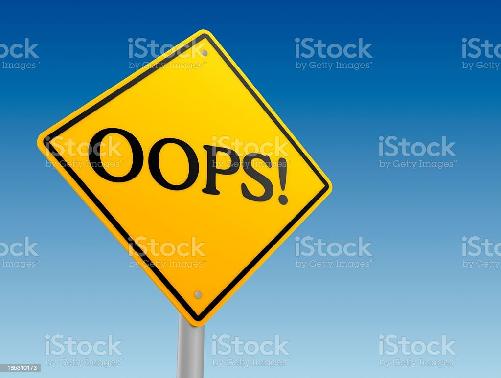 Warning Sign - OOPS! royalty-free stock photo