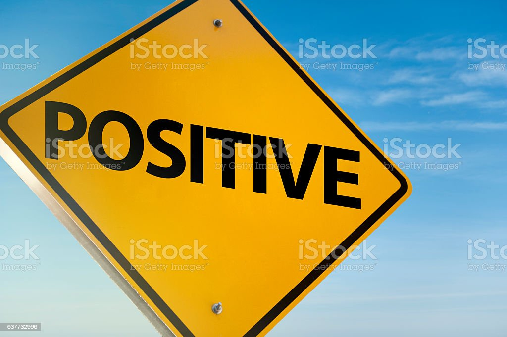 POSITIVE / Warning sign (Click for more) stock photo