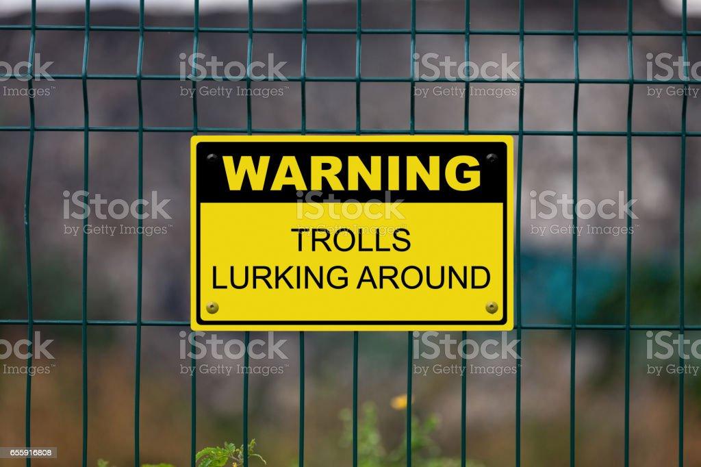 Warning - Trolls lurking around stock photo