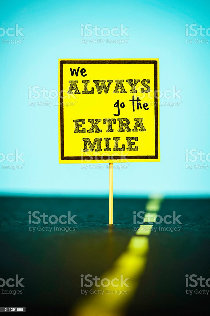 We always go the extra mile. Business concepts stock photo