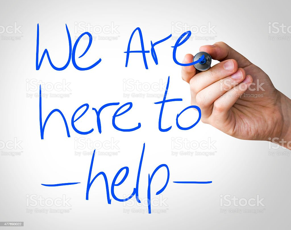 We are here to help written on the Wipe board stock photo