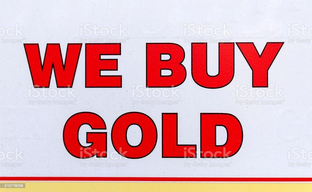 We buy gold stock photo