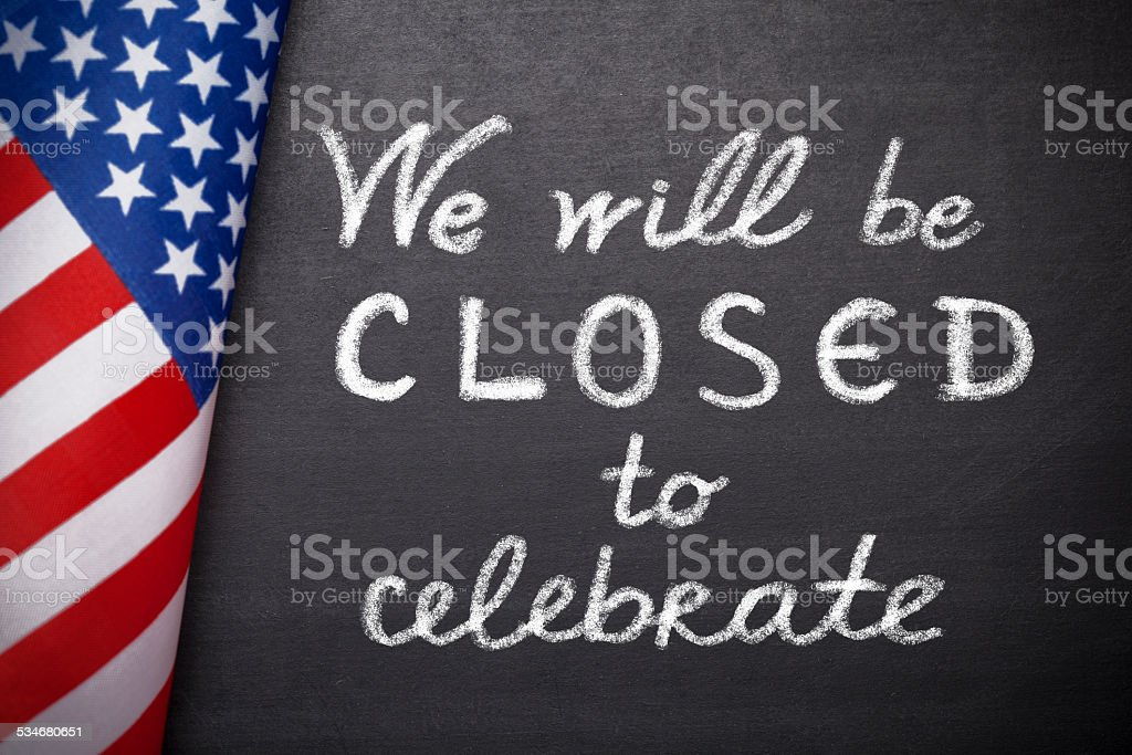 We will be closed to celebrate stock photo