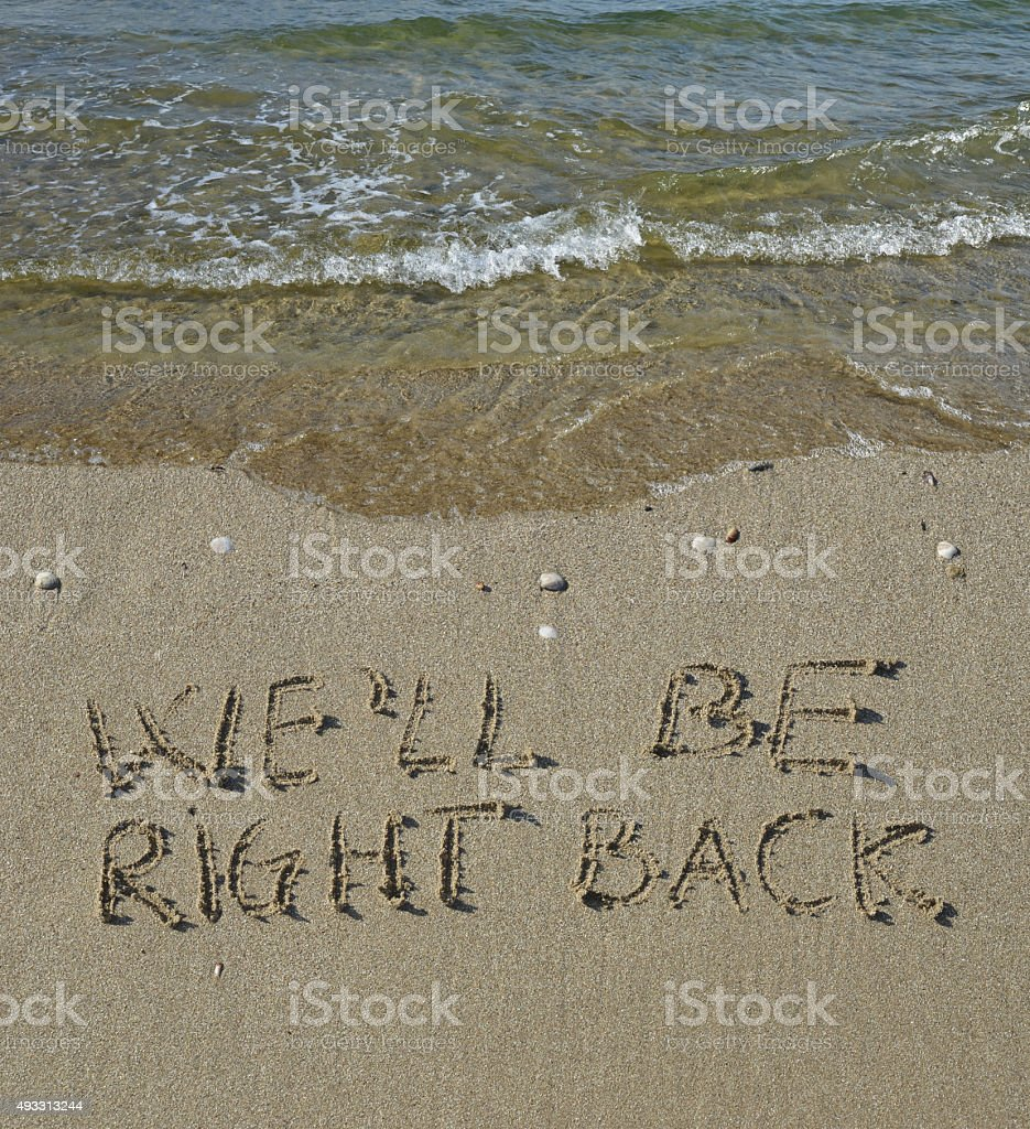 We will be right back text stock photo