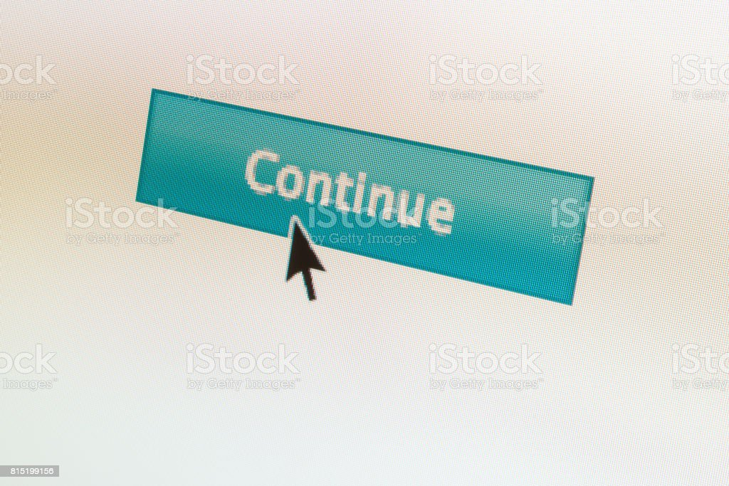 CONTINUE web button and mouse arrow on computer screen stock photo