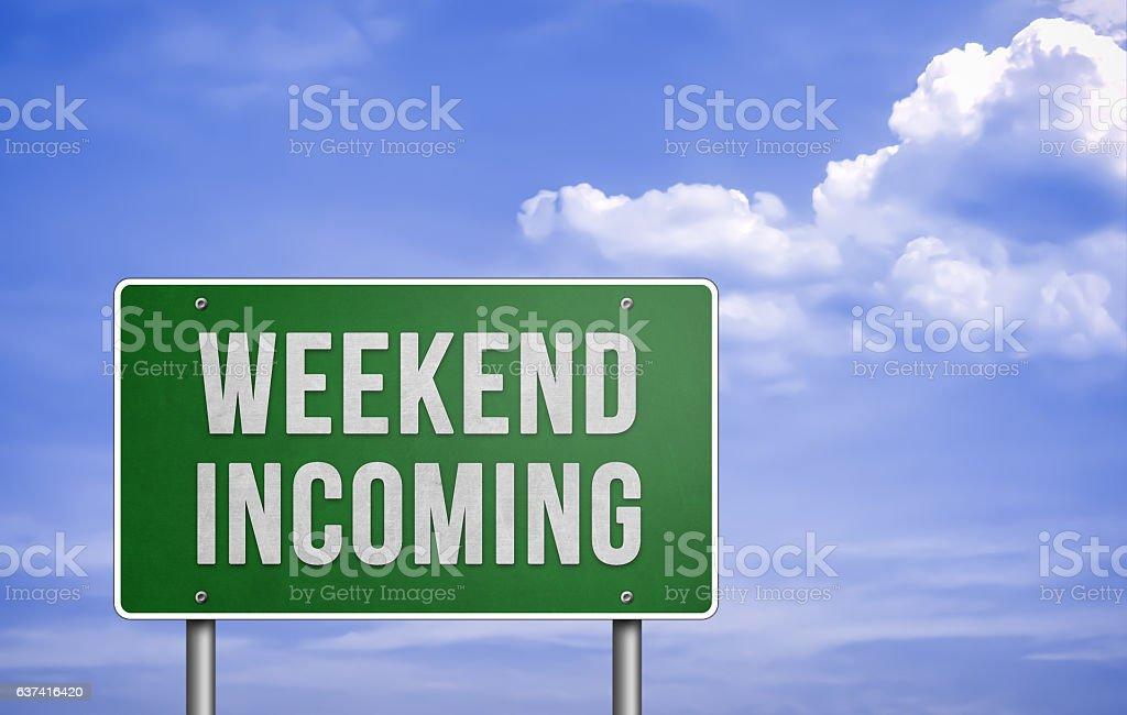 Weekend incoming stock photo