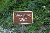 Weeping Wall sign (Glacier National Park, Montana)