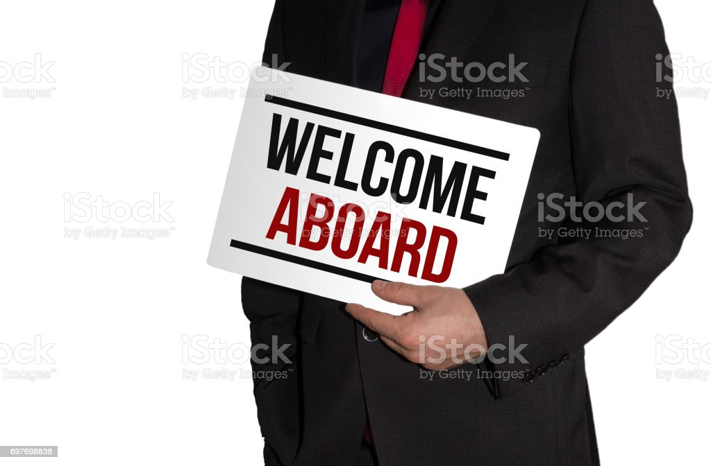 Welcome Aboard - Business concept stock photo