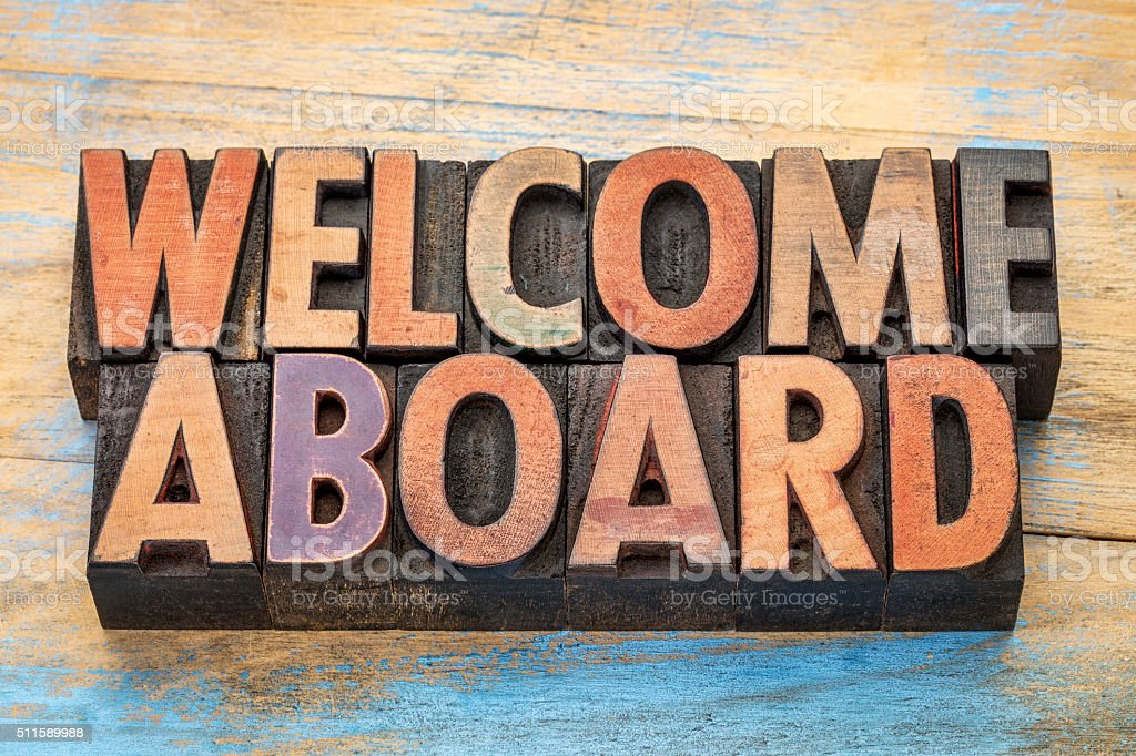 welcome aboard in wood type stock photo