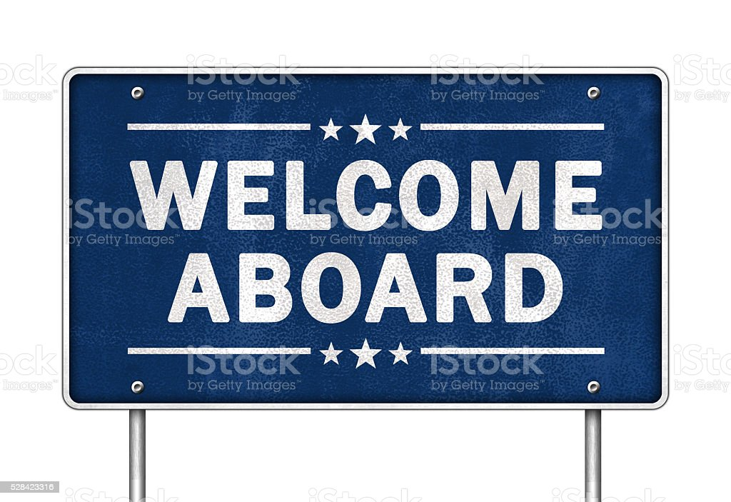 Welcome aboard stock photo