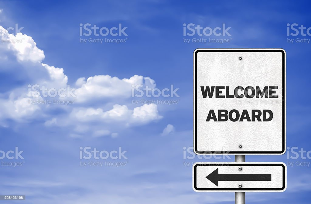 Welcome aboard - road sign concept stock photo