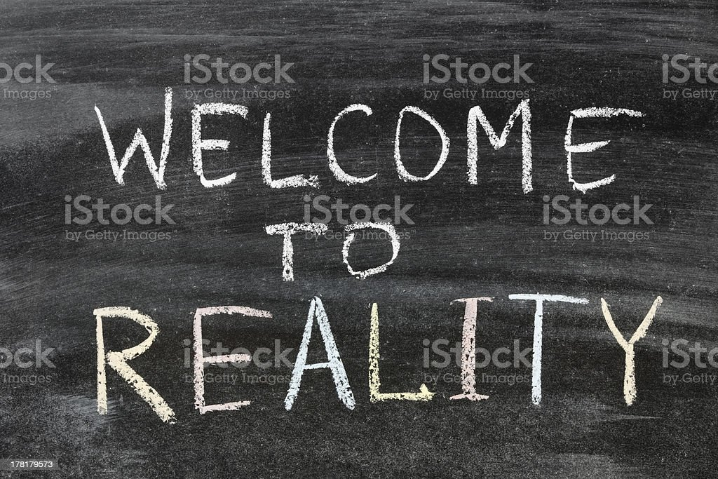 welcome to reality royalty-free stock photo