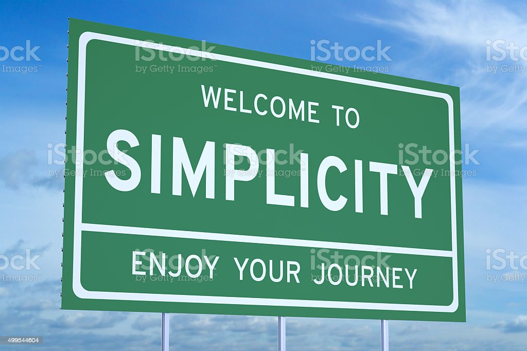 Welcome to Simplicity concept stock photo