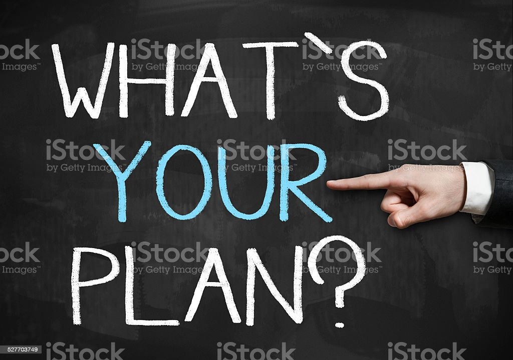 What is your plan? / Blackboard concept (Click for more) stock photo
