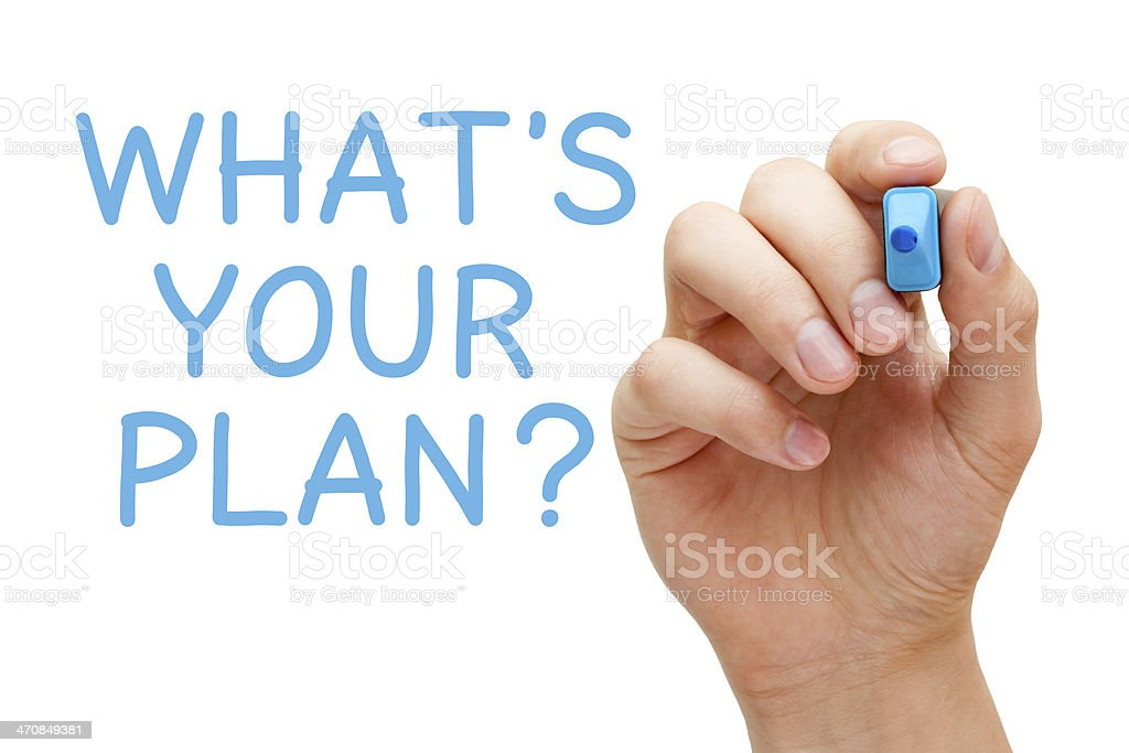 What is Your Plan stock photo