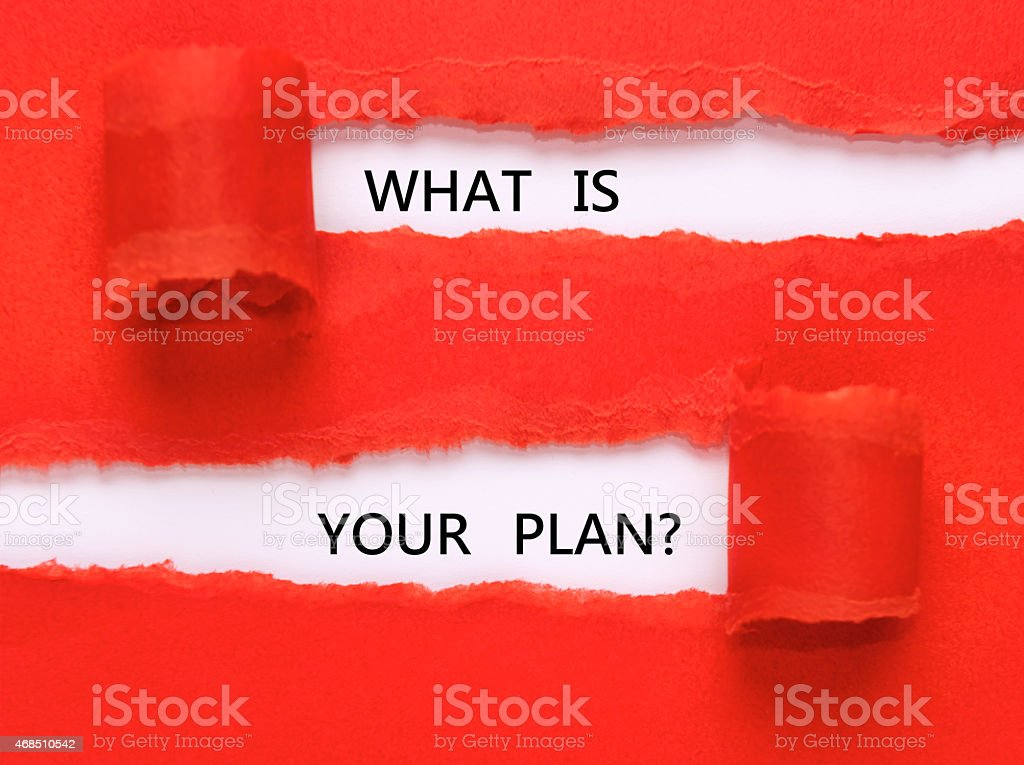 What is your plan under torn paper stock photo