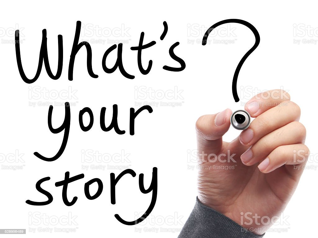 Whats Your Story stock photo