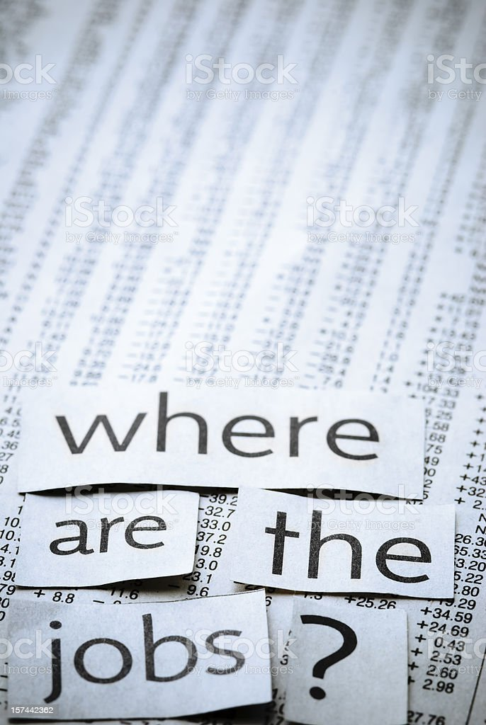 Where are the jobs? - V royalty-free stock photo