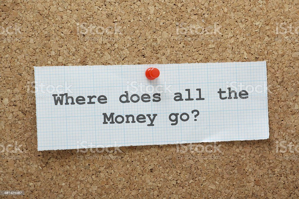 Where Does All the Money Go? stock photo