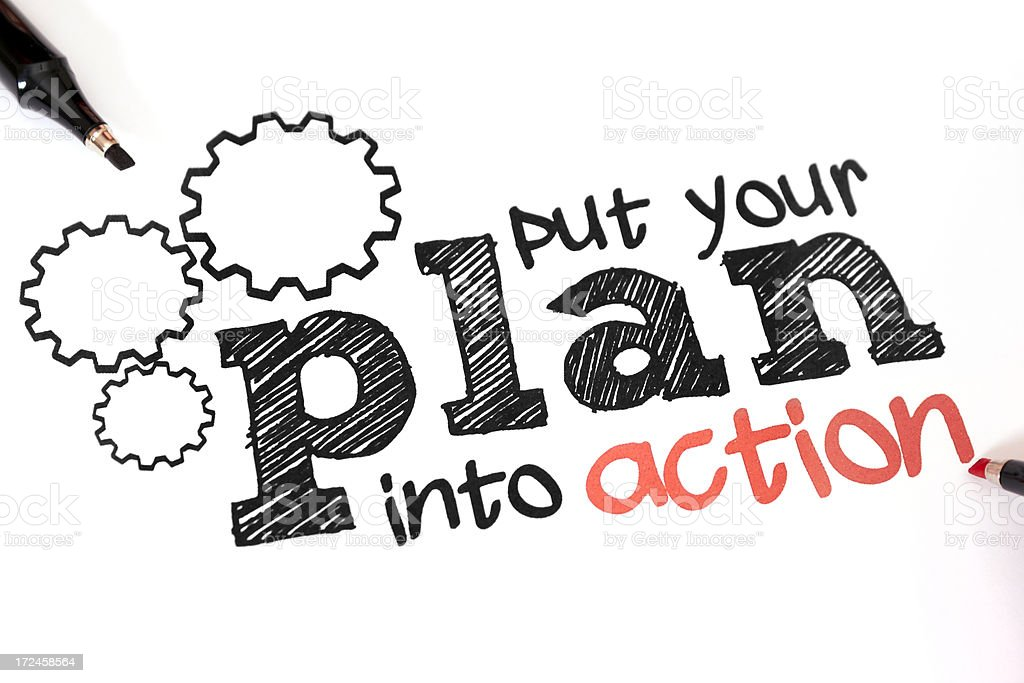 A white background and words put your plan into action stock photo