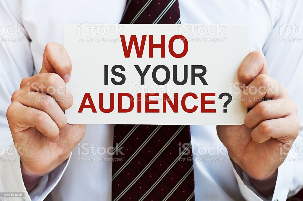 Who is your audience? stock photo