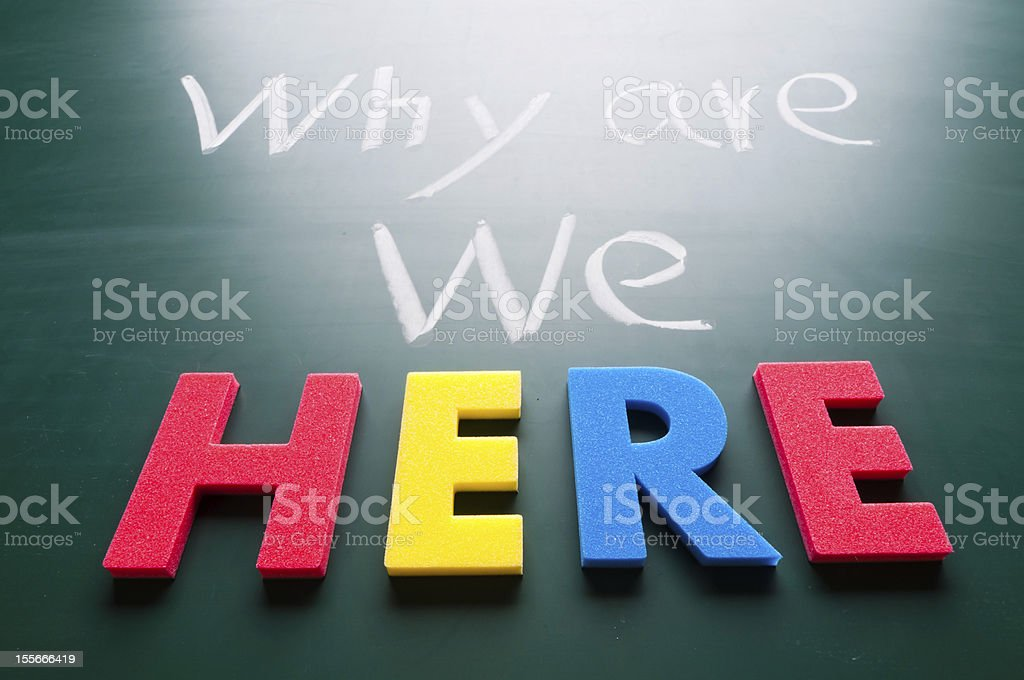 Why we are here stock photo