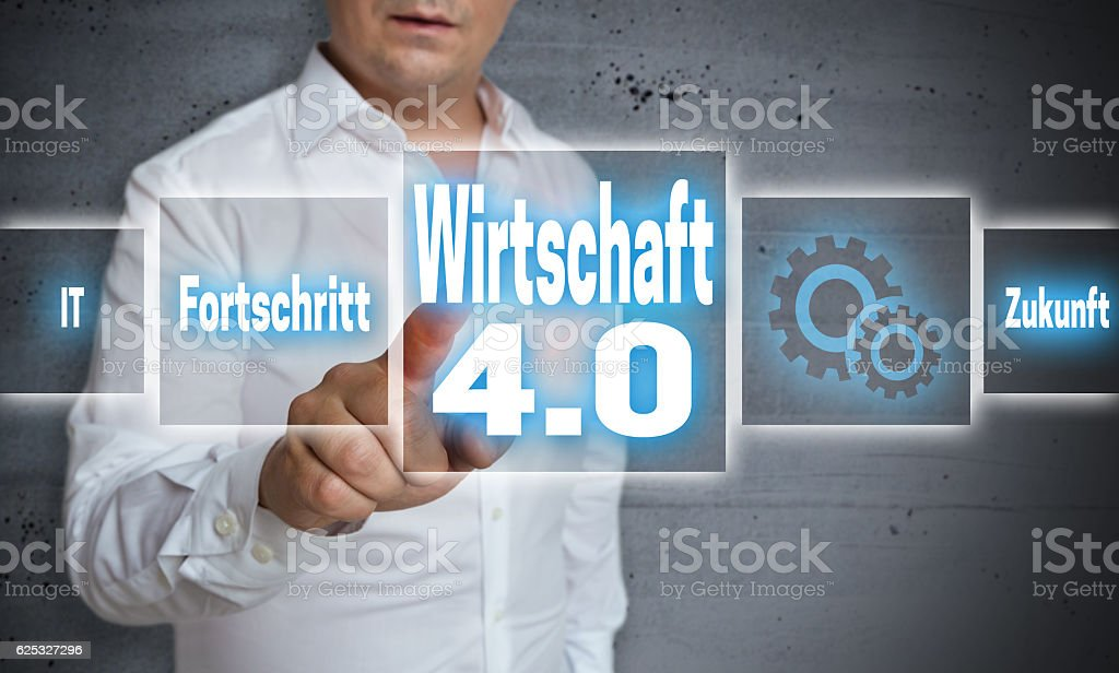 Wirtschaft 4.0 (in german economy, progress, future) touchscreen stock photo