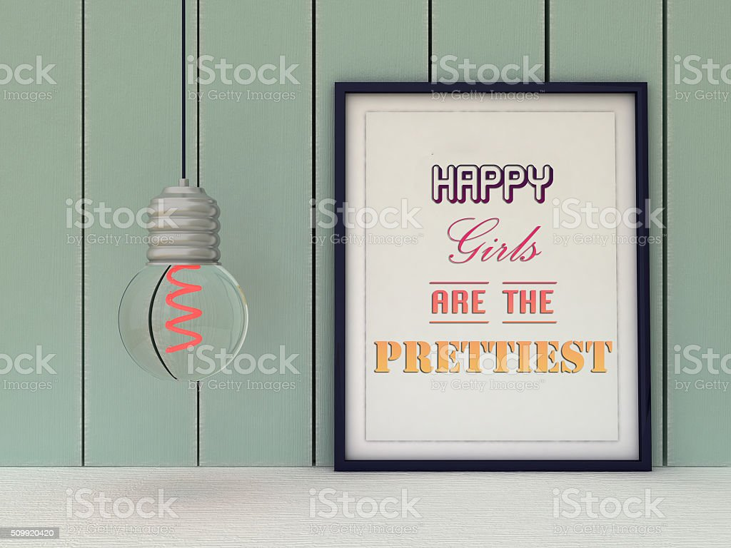 Woman Inspirational motivational quote. Happy girls are the prettiest. stock photo
