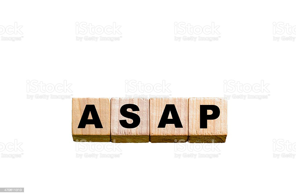 Word ASAP -  Soon as possible isolated over white stock photo