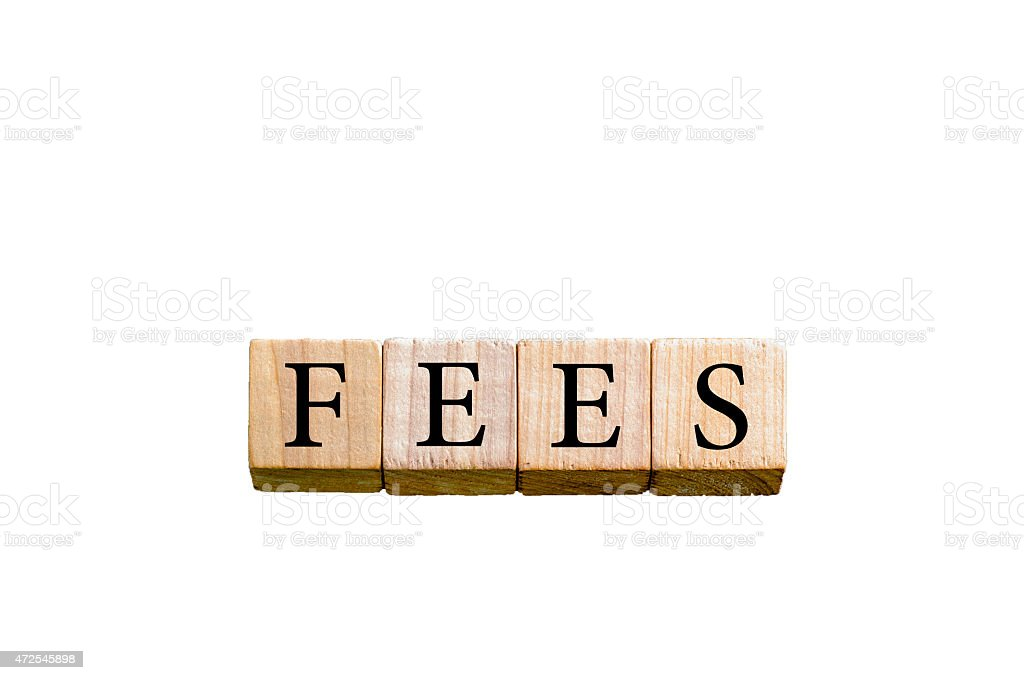 Word FEES isolated on white background with copy space stock photo