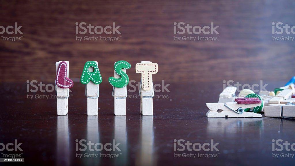 LAST word on clothes peg stick stock photo