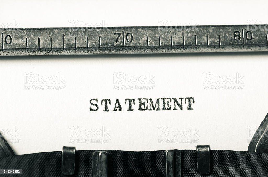 word statement  typed on typewriter stock photo