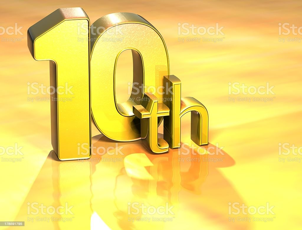 3D Word Tenth on gold background royalty-free stock photo
