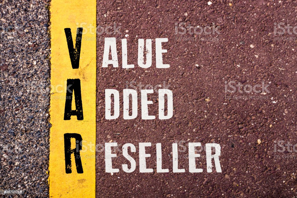 VALUE ADDED RESELLER words concept stock photo