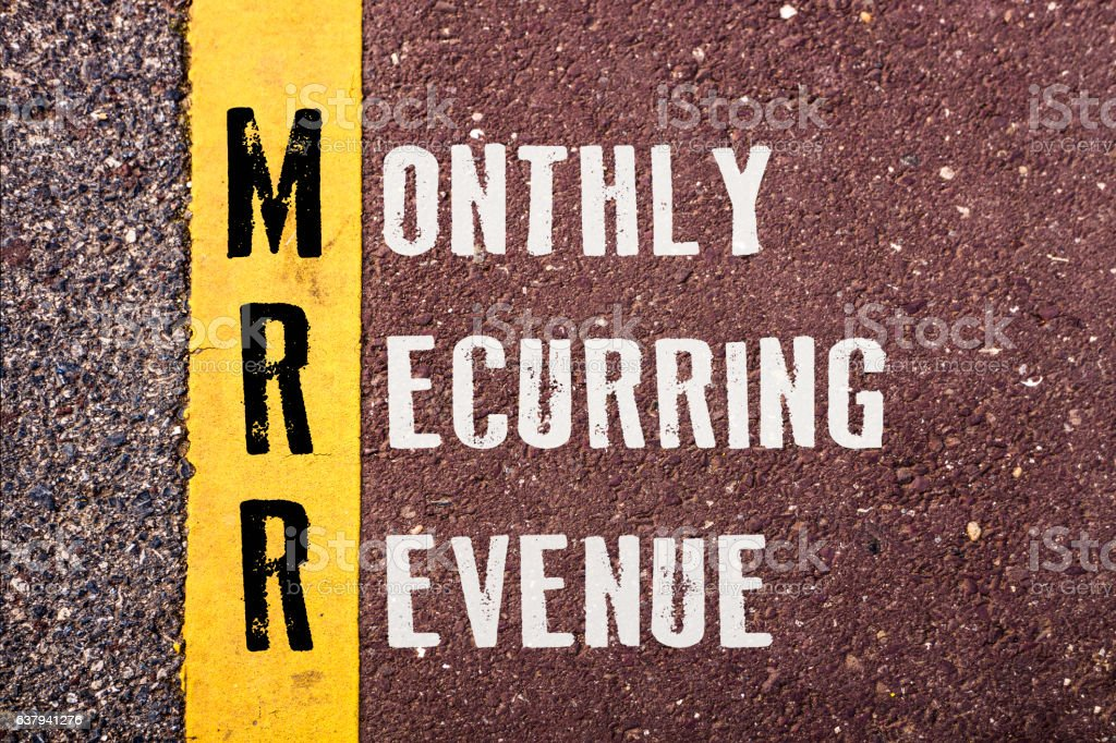 MONTHLY RECURRING REVENUE words concept stock photo