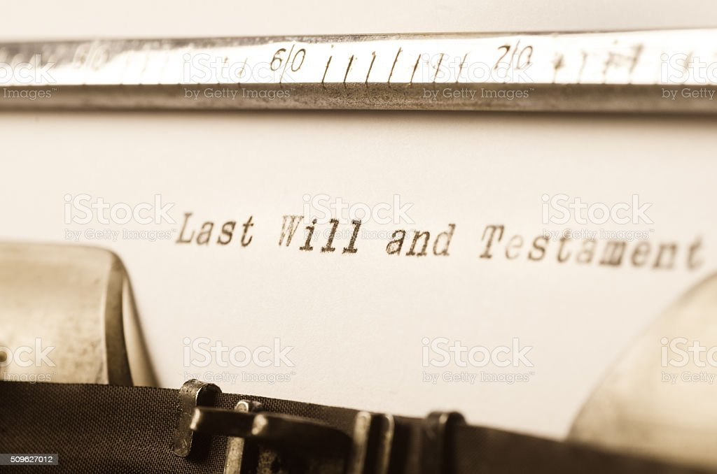 words last will and testament written on typewriter stock photo