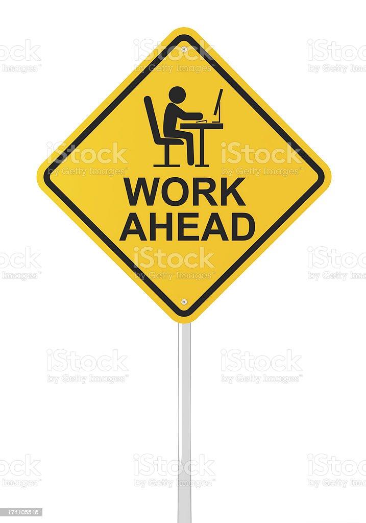 Work ahead royalty-free stock photo