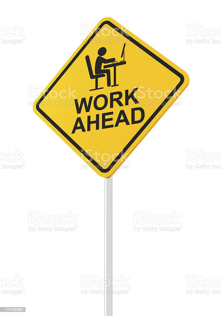 Work ahead royalty-free stock photo