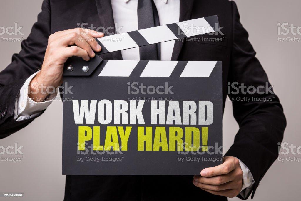 Work Hard Play Hard stock photo